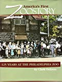America's First Zoostory: 125 Years at the Philadelphia Zoo offers