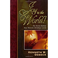 Joy to the World: The Stories Behind Your Favorite Christmas Carols book cover