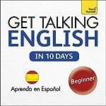 Get Talking English in Ten Days: Learn in Spanish | Rebecca Klevberg Moeller
