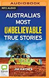 img - for Australia's Most Unbelievable True Stories book / textbook / text book
