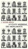 Le Culte moderne des monuments par Riegl