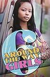 Around the Way Girls 6, Mark Anthony and Meisha Camm, 1601621531