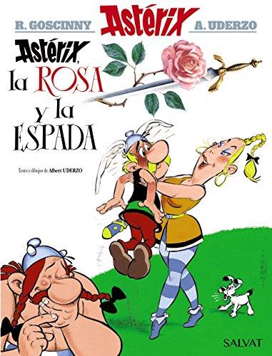 Astérix, la rosa y la espada (Castellano - A Partir De 10 Años - Astérix - La Colección Clásica) por Albert Uderzo,Víctor Mora