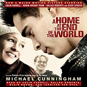 A Home at the End of the World Hörbuch