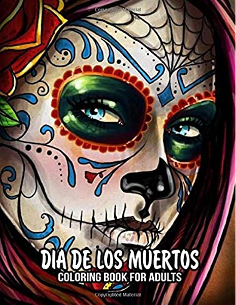 - Coloring Book For Adults: Dia De Los Muertos Books Sugar Skulls Day Of The  Dead Skull Art 50 Plus Designs For Anti-Stress And Relaxation Single-sided  Pages Resist Bleed-Through: Coloring Books, WolvesPeace: 9781694728814: