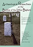 img - for Archaeological Perspectives on the Battle of the Little Bighorn book / textbook / text book