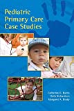 Pediatric Primary Care Case Studies