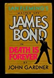 Death Is Forever, John E. Gardner, 0399137165