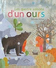 Les quatre saisons d'un ours par Katharine McEwen
