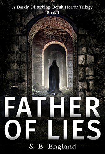 Father Of Lies by S. E. England ebook deal