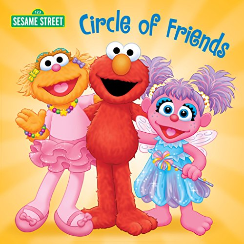 Circle of Friends (Sesame Street (Random House))