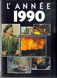 L'Année 1990 [1-1-1990 / 31-12-1990] par Laurence Lion