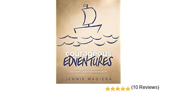 Amazon.com: Courageous Edventures: Navigating Obstacles to ...
