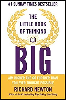 Book The Little Book of Thinking Big by Richard Newton (2014-12-22)