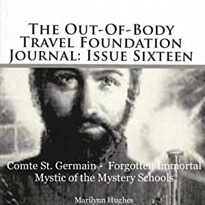 Compte St. Germain - Forgotten Immortal Mystic of the Mystery Schools Audiobook