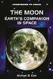 The Moon, Michael D. Cole, 0766015106