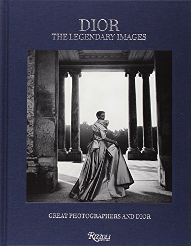 Dior The Legendary Images: Great Photographers and Dior by Florence Muller (2014) - Dior Online Store