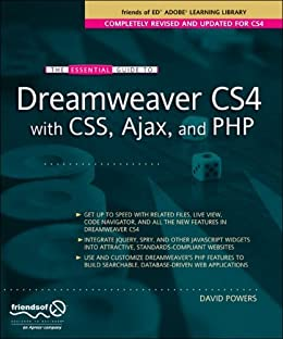 The Essential Guide to Dreamweaver CS4 with CSS, Ajax, and PHP (Essentials) by [Powers, David]