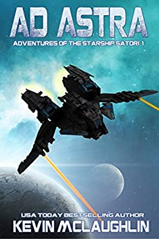 Ad Astra (Adventures of the Starship Satori Book 1) by [McLaughlin, Kevin]