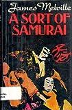 A Sort of Samurai, James Melville, 0312745583
