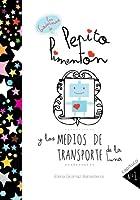 Pepito Pimentón Y Los Medios De Transporte De La