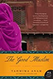 The Good Muslim: A Novel