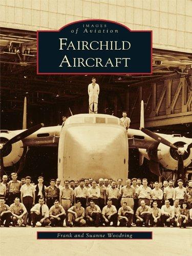 Fairchild Aviation - Fairchild Aircraft (Images of Aviation)