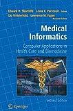 Kyпить Medical Informatics: Computer Applications in Health Care and Biomedicine (Health Informatics) на Amazon.com