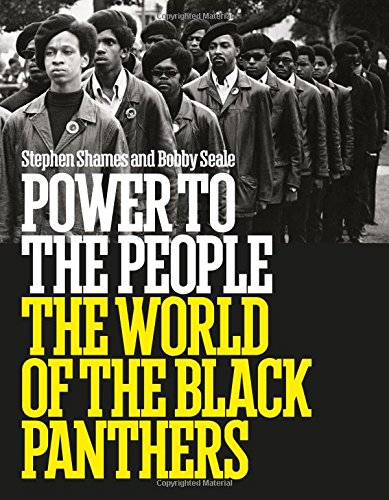 Power to the People: The World of the Black Panthers PDF