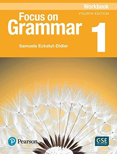 Focus on Grammar 1 Workbook 4th Edition