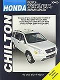 Chilton Total Car Care Honda Pilot (03-08) & Ridgeline (06-12) & Acura MDX (01-07) Repair Manual (Chilton's Total Car Care Repair Manuals)