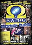 Omega: Uncommon Passion