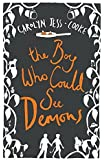 The Boy Who Could See Demons by Carolyn Jess-Cooke (10-May-2012) Paperback