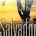 Salvador | Joan Didion