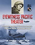Eyewitness Pacific Theater, D. M. Giangreco and John T. Kuehn, 1402762151