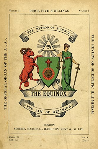 The Equinox: Keep Silence Edition, Vol. 1, No. 1 (Best Aleister Crowley Biography)