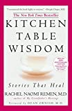 Product review for Kitchen Table Wisdom: Stories that Heal, 10th Anniversary Edition