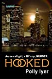 Hooked, Polly Iyer, 1475153686