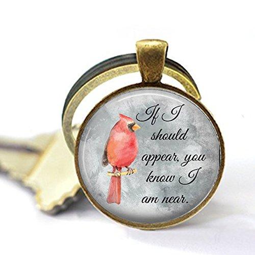 Cardinal Keychain or Key Chain - If I Should Appear, You Know I am Near - Cardinal Keychain]()