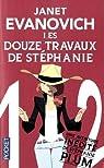 Stephanie Plum, tome 12 : Les douze travaux de Stéphanie par Evanovich