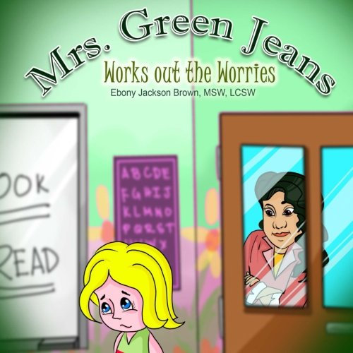 Download Mrs. GreenJeans Works Out The Worries (Volume 2) ebook