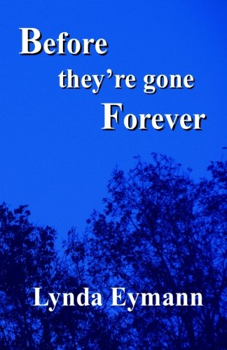 Before They're Gone Forever: A Collection of Haiku ebook