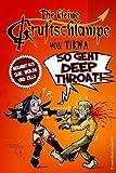 Die Kleine Gruftschlampe - So Geht Deep Throat!, Mathias Neumann, 1493621912