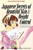 Japanese Secrets to Beautiful Skin: The Maeda Program