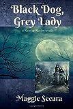Black Dog, Grey Lady: a Raven at Random novella