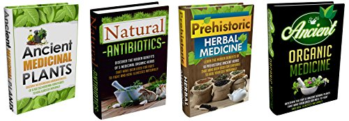 Download Ancient Herbal Remedies: Box Set #12: Discover The Complete Extensive Guide On The World's Most Proven And Practical Ancient Herbal Remedies. Pdf