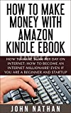 MONEY MAKING IDEARS: Make Money With Amazon Kindle Ebook, This Way You No Need Website, No Marketing.... Make money for beginner