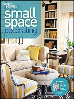 Book Small Space Decorating (Better Homes & Gardens Decorating)