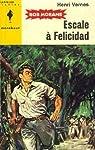 Bob Morane, tome 67 : Escale à Felicidad par Vernes