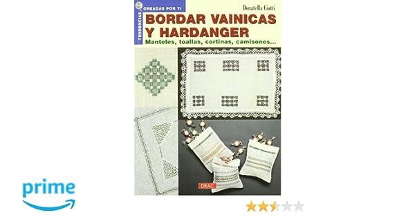 Bordar vainicas y hardanger Tendencias Creadas Por Ti: Amazon.es: Donatella Ciotti: Libros